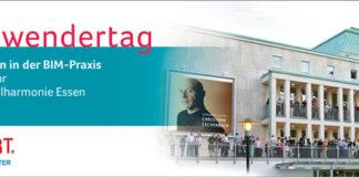 14. BIM-Anwendertag am 9. Juni 2016 in Essen: Berichte aus der BIM-Praxis